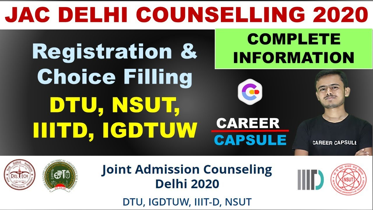 JAC Delhi Counselling 2020, Complete Information of JAC Counselling & Choice Filling, Cutoff of JAC