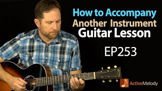 How to accompany another instrument on guitar - Guitar Lesson  - Tribute to Levon Helm - EP253