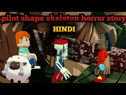 Shape horror story skeleton pilot in Hindi Bhutiya kahani aur poke gamer  ash ka channel par😱😱😱😱