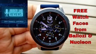 *FREEBIE ALERT!* Samsung Galaxy Watch/Gear Watch Faces by Ballozi and Nucleon - Jibber Jab Reviews!
