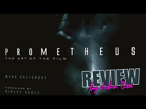 PROMETHEUS - The art of the film - BOOK - REVIEW - Alien : Covenant - Ridley Scott - Shaw - David