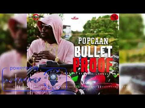 Popcaan - Bullet Proof (Clean) February 2018