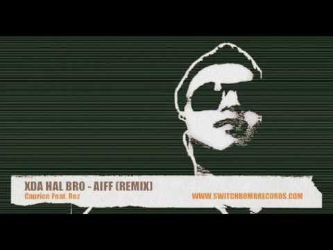 XDA HAL BRO - AiF3CTED (REMIX) _Preview_