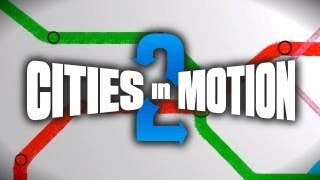 cities in motion 2 announcement teaser