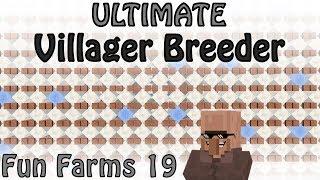 Ultimate Villager Breeder. Check description for Minecraft 1.13 fix [Fun Farms 19]