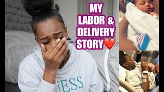 MY LABOR AND DELIVERY STORY | VERY EMOTIONAL!!!!