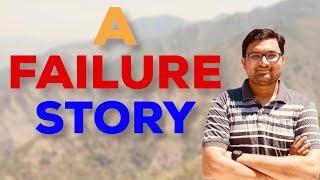 A FAILURE STORY | Inspirational & Motivational Video by Sagar Dodeja