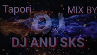 kathi mela kathi  song Tapori mix by (👉 DJ ANU SKS 👈)