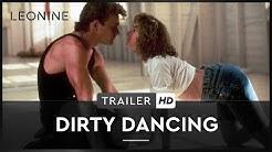 DIRTY DANCING | Trailer | Deutsch | HD