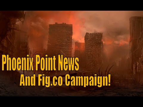 Phoenix Point News And Fig.co Campaign!