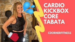 Cardio Kickboxing Tabata Workout! Core Edition!