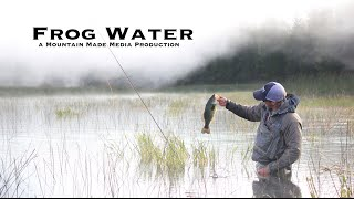 Frog Water - Topwater Fly Fishing for Bass in Oregon