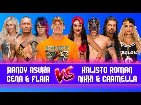 John Cena & Charlotte & Randy Orton & Asuka vs. Nikki Bella & Roman Reigns & Kalisto & Carmella