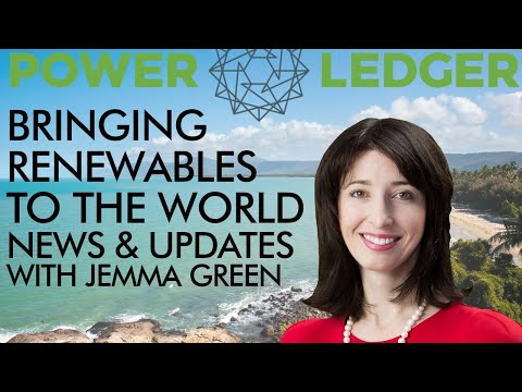 Crypto Bringing Renewables To The World - Power Ledger News With Jemma Green