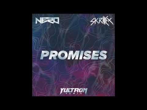 Nero and Skrillex - Promises (YULTRON Flip)