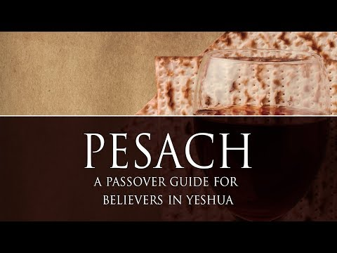 Passover how-to guide for believers in Yeshua | UNLEARN