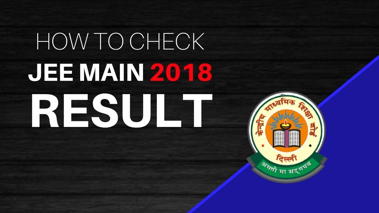 how to check jee main 2018 result step by step instructions youtube