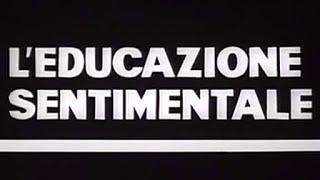 I Mostri   L'educazione Sentimentale