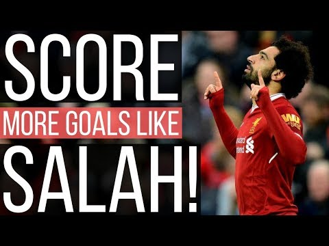 Mohamed Salah Analysis - How To Score Goals In Football Like The Egyptian Messi