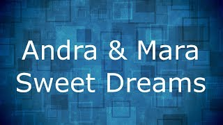 Andra & Mara - Sweet Dreams / Lyrics