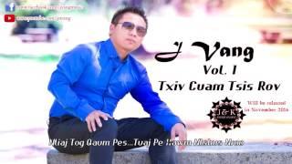 Txiv Cuam Tsis Rov by J Vang