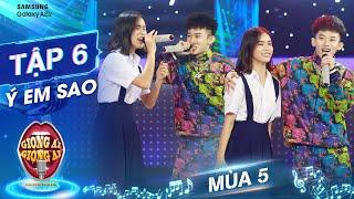 Giọng ải giọng ai 5   Tập 6: Mãn nhãn với màn hát rap đỉnh cao của Kay Trần và cô nữ sinh lớp 9