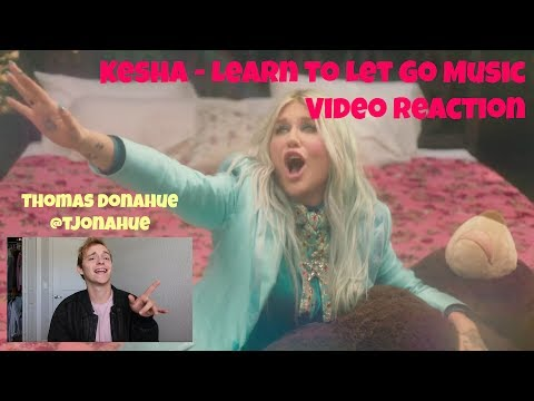 """Kesha - """"Learn to Let Go"""" Official Music Video Reaction"""