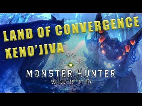 Land of Convergence MHW - How to beat Xeno'jiva Monster Hunter World walkthrough #36