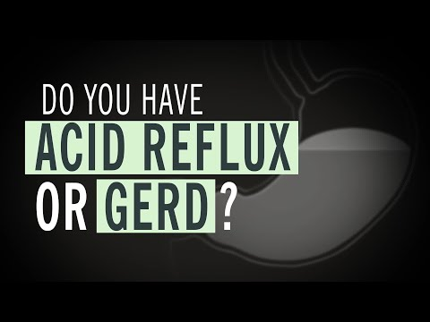 Do You Have Acid Reflux or GERD?