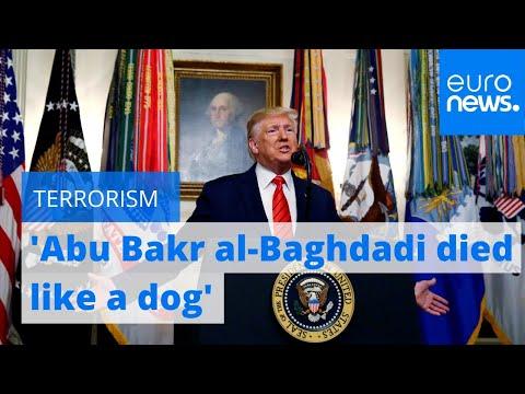 Donald Trump: 'Abu Bakr al-Baghdadi is dead'
