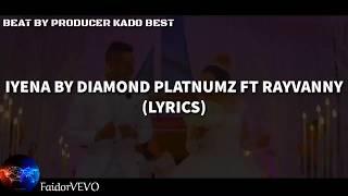 Diamond Platnumz ft Rayvanny - Iyena (Official Video Lyrics)