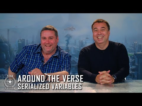 Star Citizen: Around the Verse - Serialized Variables