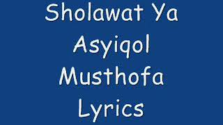 Video Ya Asyiqol  Musthofa ( Lyrics ) download MP3, 3GP, MP4, WEBM, AVI, FLV April 2018