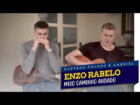 GTG - MEIO CAMINHO ANDADO COVER ENZO RABELO