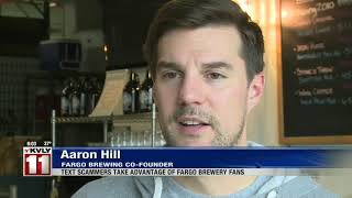 Text scammers take advantage of Fargo Brewing Company's good deed