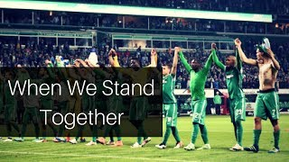 SV Werder Bremen | When We Stand Together