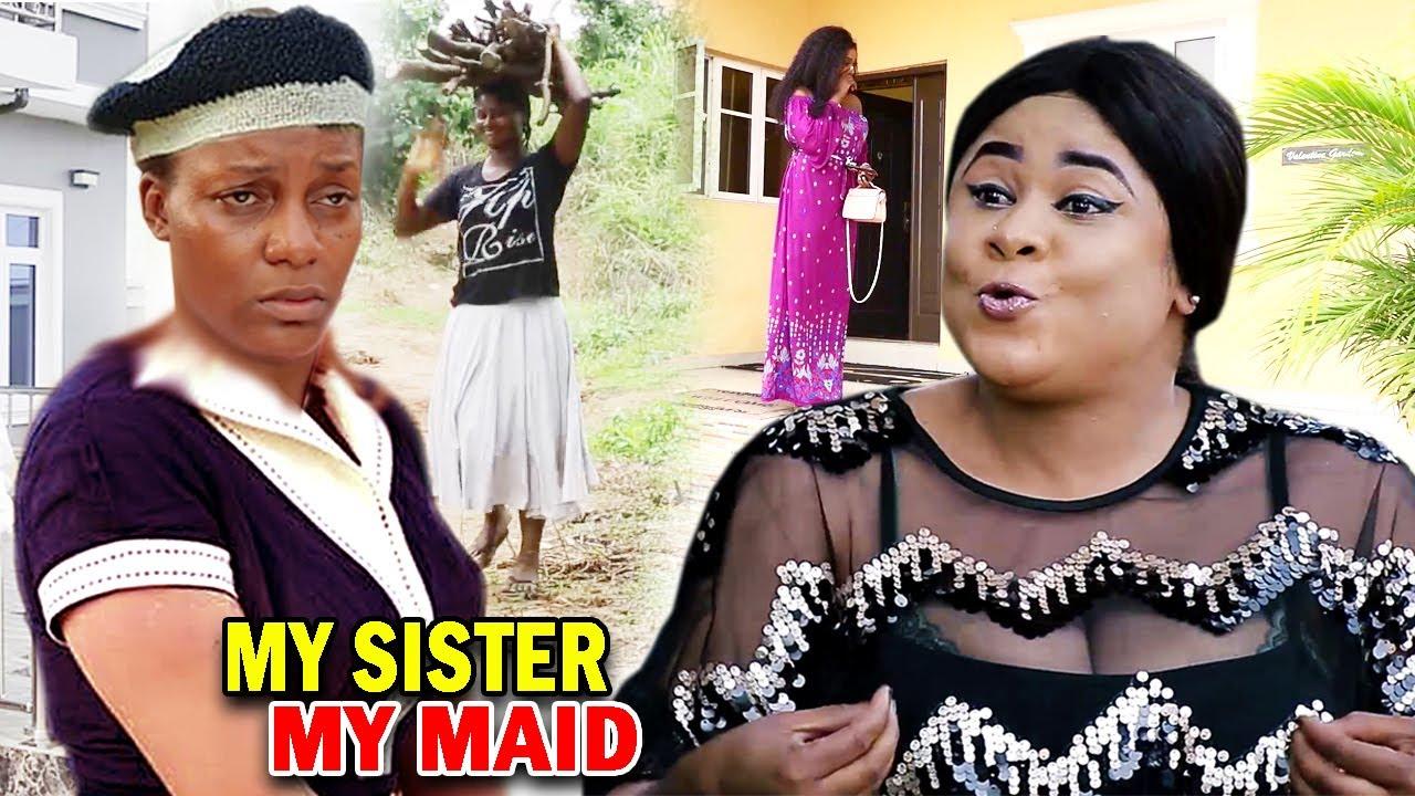 Download My Sister My Maid Full Movie - Uju Okoli & Queen Nwokoye 2021 Latest Nigerian Movie