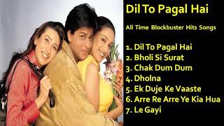 Dil To Pagal Hai All Time Hits Songs
