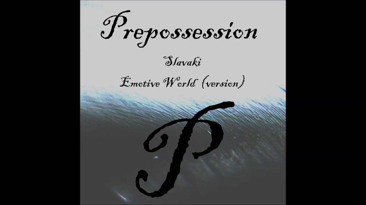 Prepossession