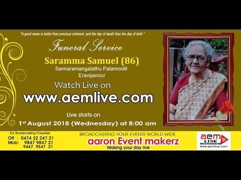 AEM LIVE MEDIA : Saramma Samuel (86) Sankaramangalathu Palamootil, Eraviperoor