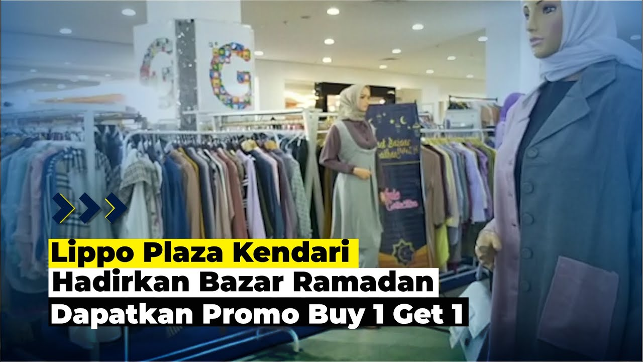 Lippo Plaza Kendari Hadirkan Bazar Ramadan