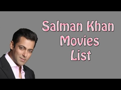 Salman Khan Movies List - Salman Khan All...