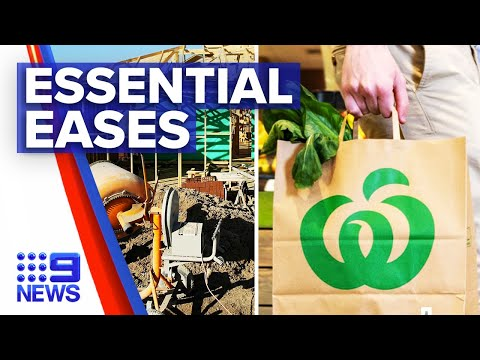 Coronavirus: Essential tradies and supermarkets ease into new restrictions   9 News Australia