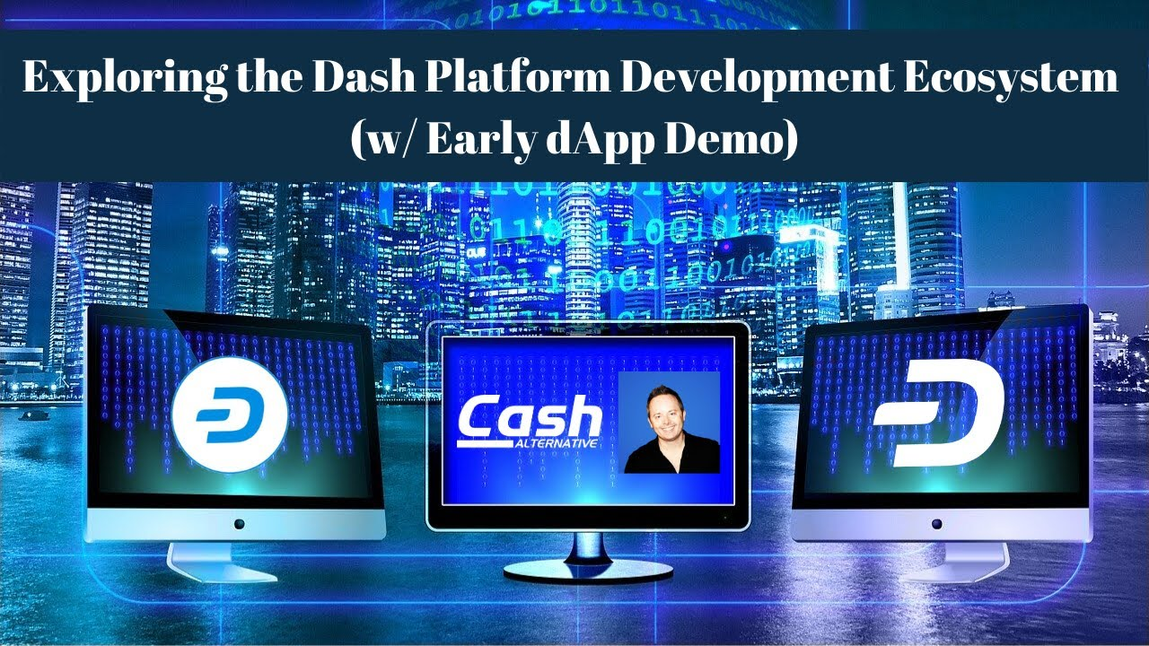 Exploring the Dash Platform Ecosystem (w/ Early dApp Demo)