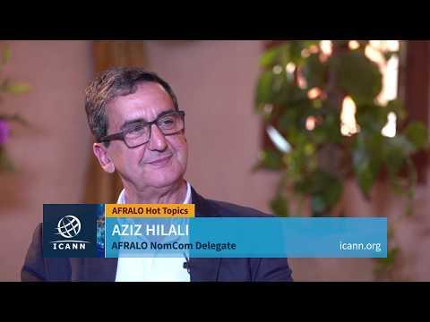 Une interview avec Aziz Hilali, délégué d'AFRALO au NomCom