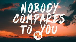 Gryffin - Nobody Compares To You (Lyrics Lyric Video) ft. Katie Pearlman