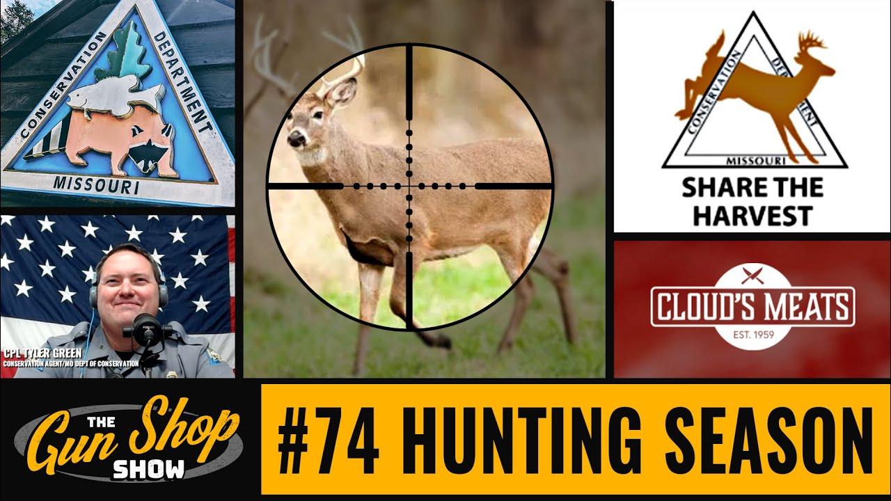The Gun Shop Show #74 Hunting Season