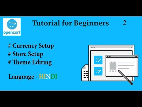 OpenCart default currency setup | Profile setup | Theme editing  in Hindi | Tutorial 2