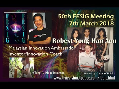 FESIG 50th Meeting with Malaysia's Innovation Ambassador Robest Yong