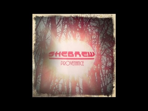 "Shebrew ""Provenance"" (Full EP)"